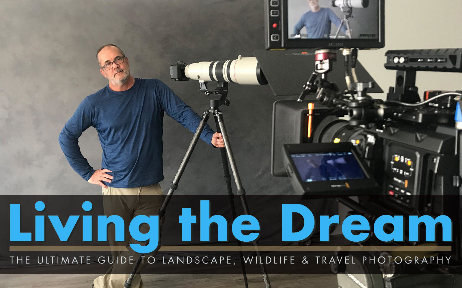 Living The Dream: My New Online Photography Course